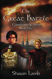 The Great Battle (Guardians of Allon Book 1)