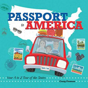 Passport to America: Your A to Z Tour of the States