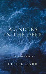 Wonders in the Deep: A Tale of Healing