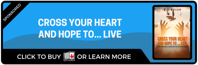 Cross Your Heart and Hope to Live