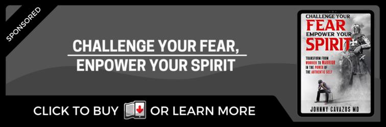 Challenge Your Fear, Empower Your Spirit