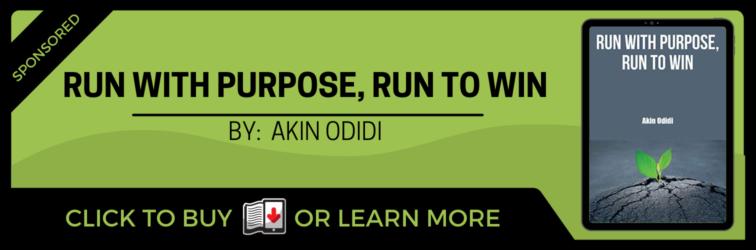Run with Purpose, Run to Win